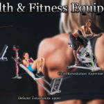 Health & Fitness Equipment